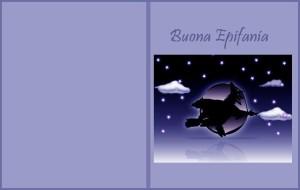 La Befana vien di notte…